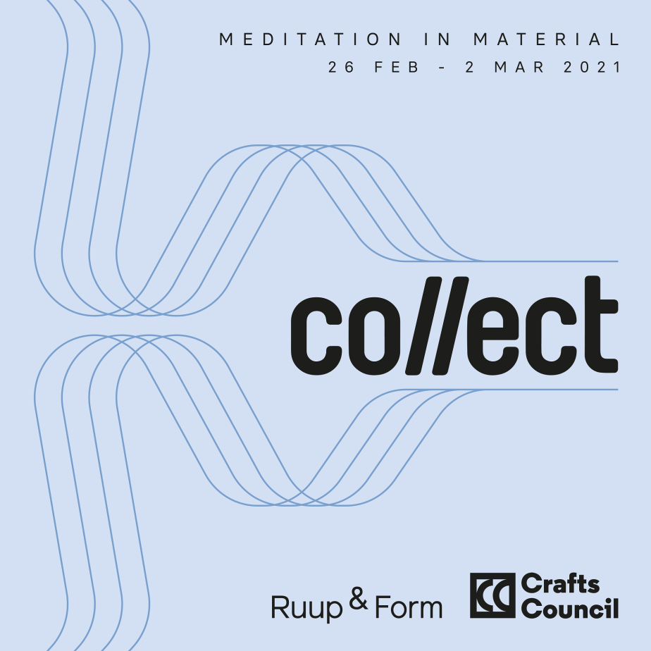 Meditation in Material with Ruup & Form at Collect2021